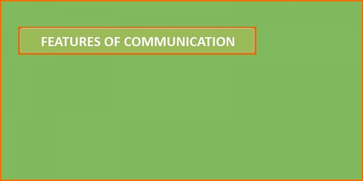 Features of Communication