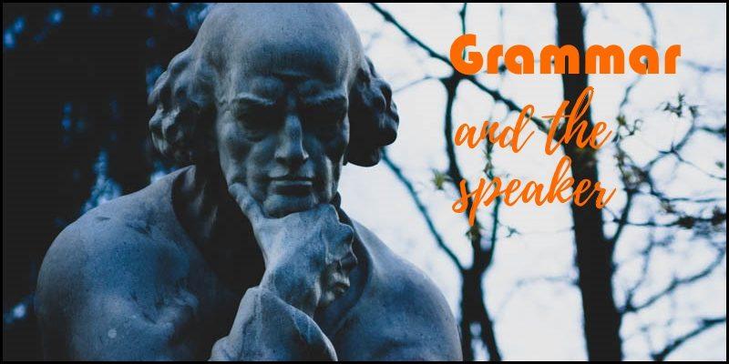 grammar and the speaker header