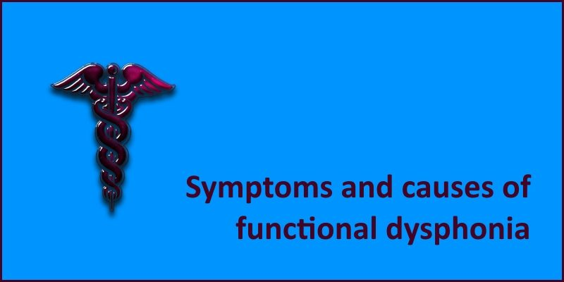 symptoms and causes of functional dysphonia header