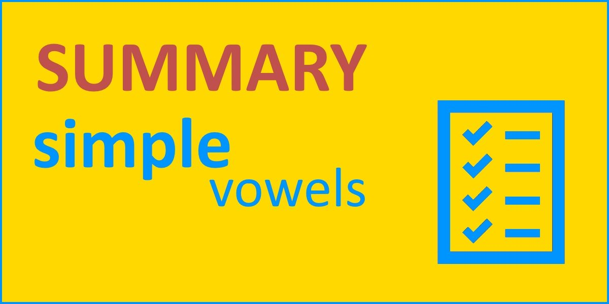 Simple Vowels Summary