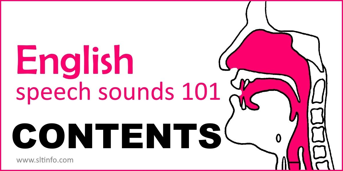 CONTENTS (English Speech Sounds 101)