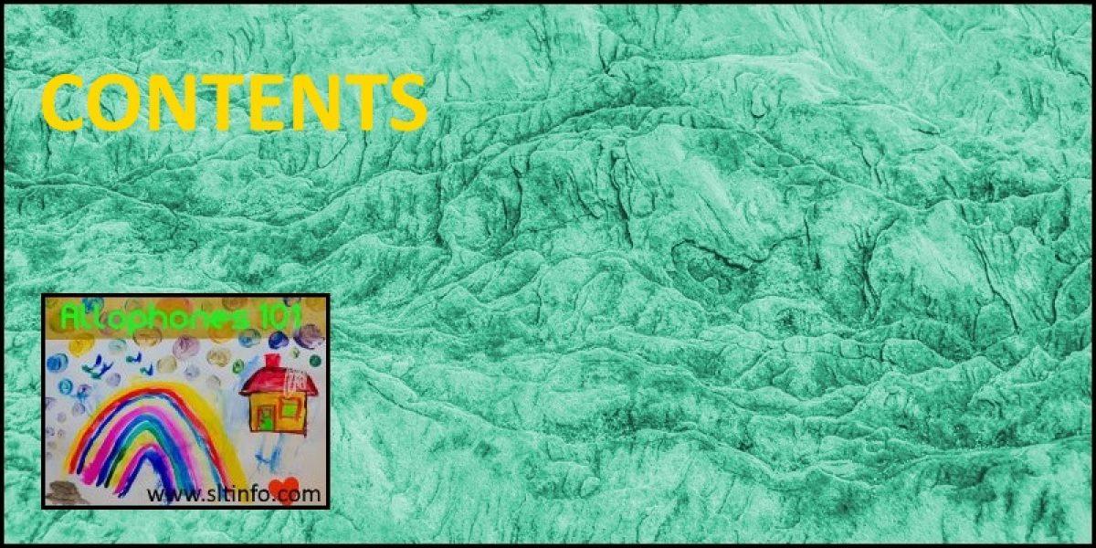 CONTENTS (Allophones 101)