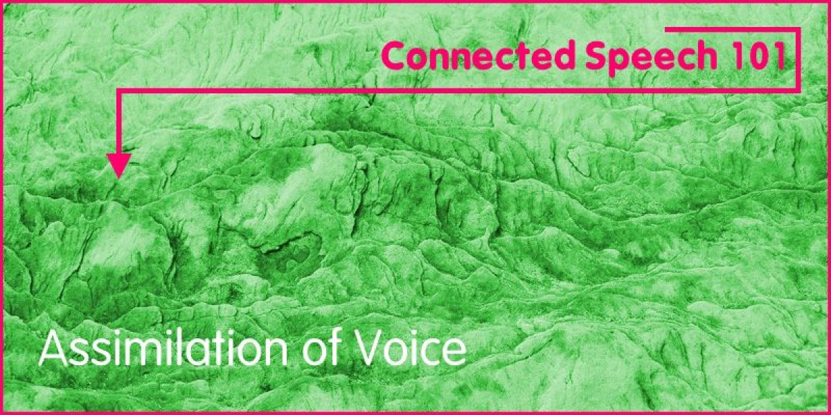 Assimilation of Voice