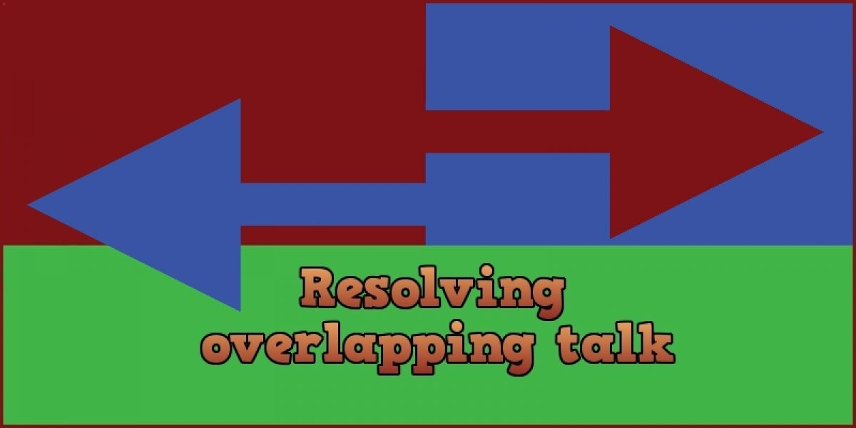 Resolving Overlapping Talk
