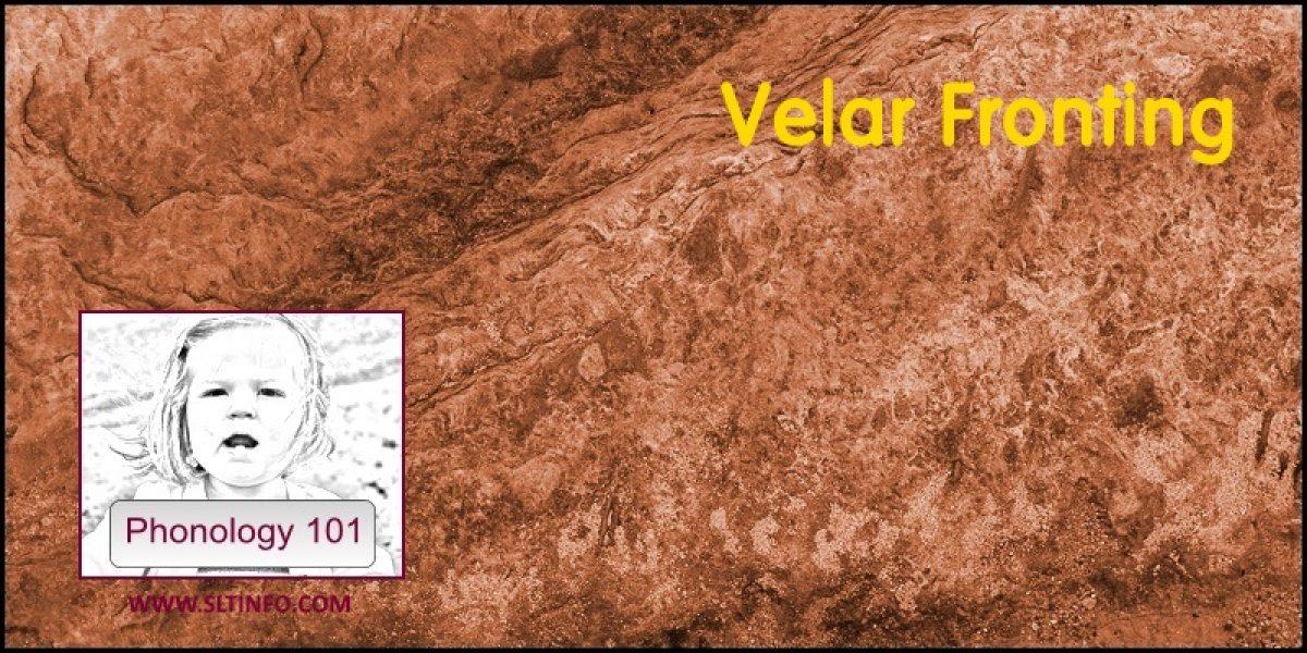 Velar Fronting