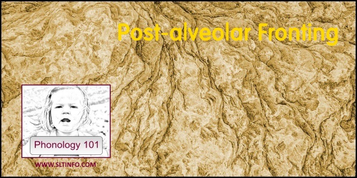 Post-alveolar Fronting
