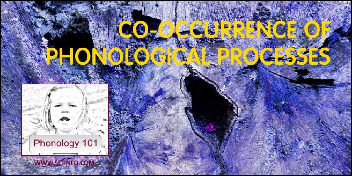 CO-OCCURRENCE OF PHONOLOGICAL PROCESSES