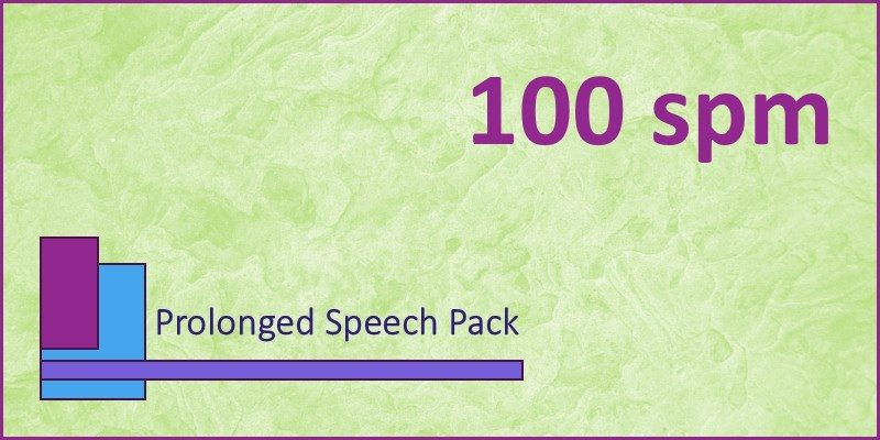 prolonged speech pack 100 spm