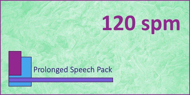 prolonged speech pack 120 spm