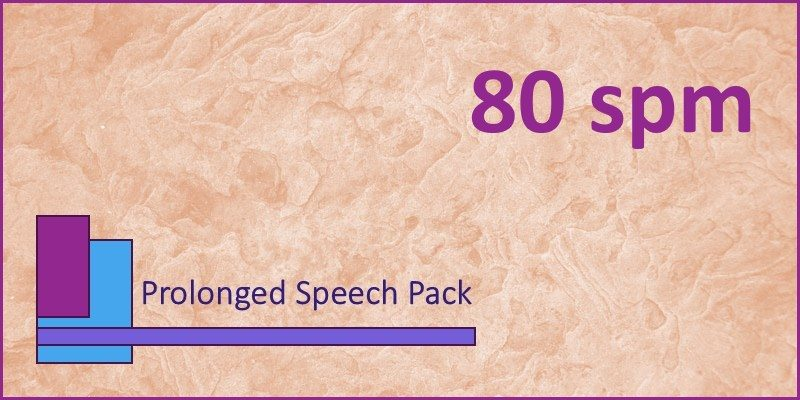 prolonged speech pack 80 spm