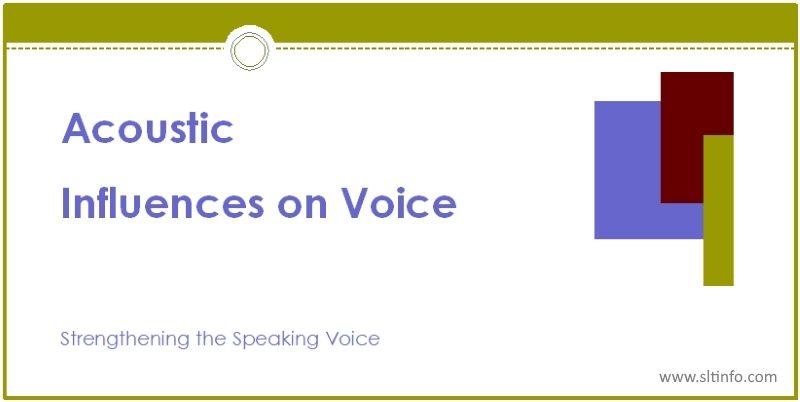 ssv acoustic influences on voice